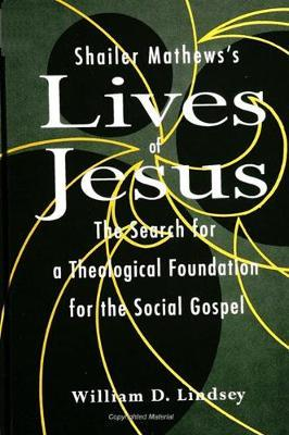 Shailer Mathews's Lives of Jesus
