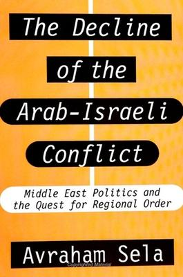 The Decline of the Arab-Israeli Conflict