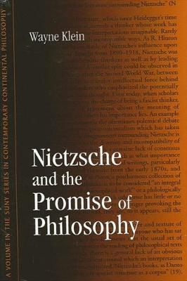 Nietzsche and the Promise of Philosophy