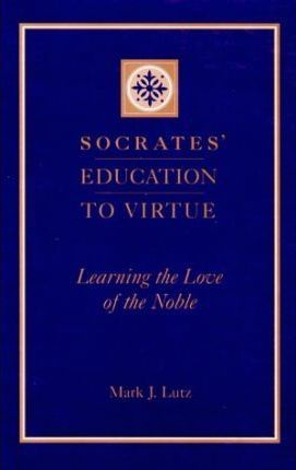 Socrates' Education to Virtue