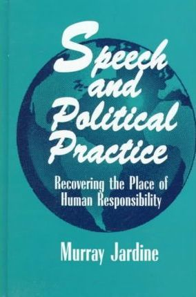 Speech and Political Practice