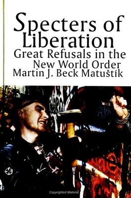 Specters of Liberation
