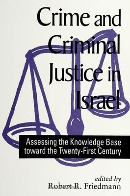 Crime and Criminal Justice in Israel