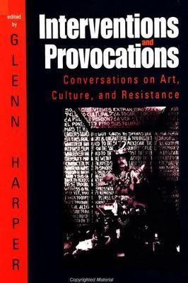 Interventions and Provocations