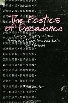 The Poetics of Decadence