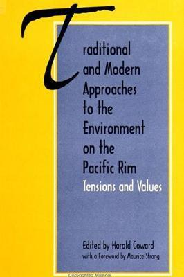 Traditional and Modern Approaches to the Environment on the Pacific Rim