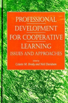 Professional Development for Cooperative Learning: Issues and Approaches