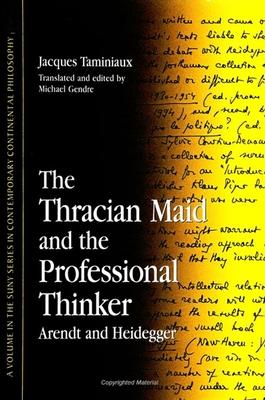 The Thracian Maid and the Professional Thinker