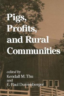 Pigs, Profits, and Rural Communities