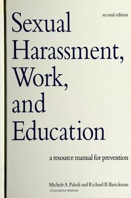 Sexual Harassment, Work, and Education