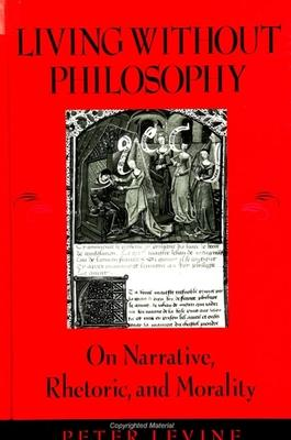 Living Without Philosophy