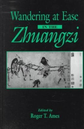 Wandering at Ease in the Zhuangzi