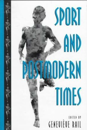 Sport and Postmodern Times