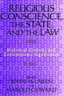 Religious Conscience, the State, and the Law