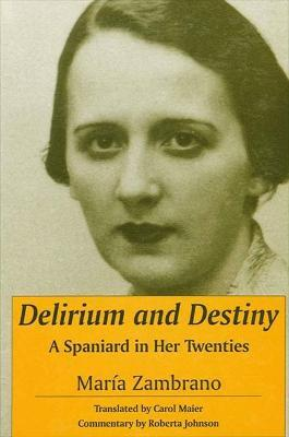 Delirium and Destiny