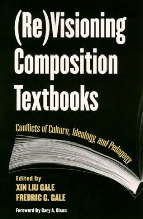 Re Visioning Composition Textbooks