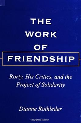 The Work of Friendship
