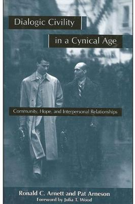 Dialogic Civility in a Cynical Age