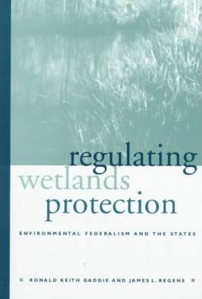 Regulating Wetlands Protection