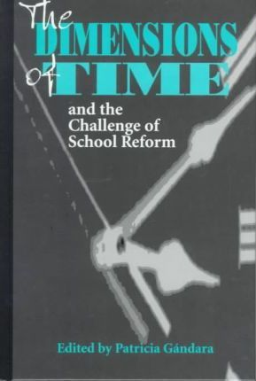 The Dimensions of Time and the Challenge of School Reform