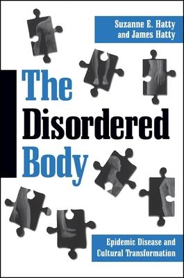 The Disordered Body