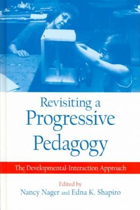 Revisiting a Progressive Pedagogy