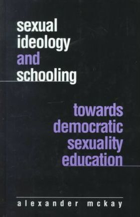 Sexual Ideology and Schooling
