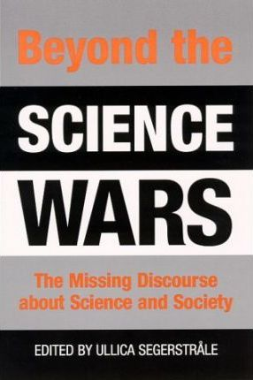 Beyond the Science Wars
