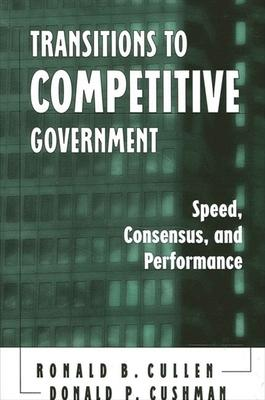 Transitions to Competitive Government