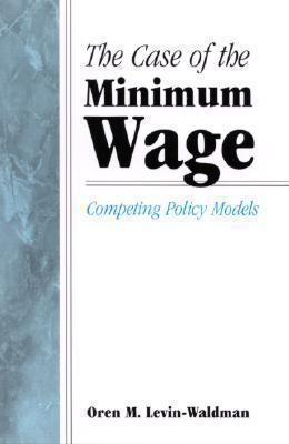 The Case of the Minimum Wage