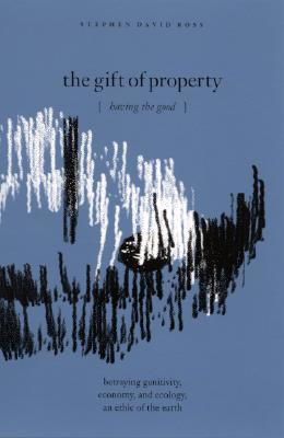 The Gift of Property