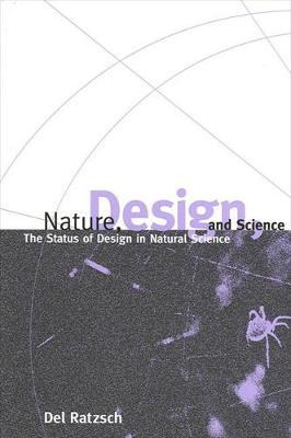Nature, Design, and Science