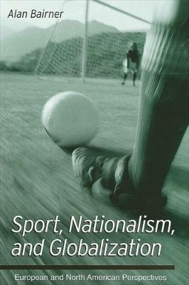 Sport, Nationalism, and Globalization