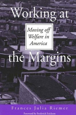 Working at the Margins