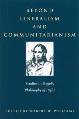 Beyond Liberalism and Communitarianism