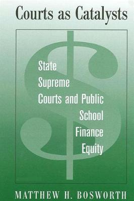 Courts as Catalysts