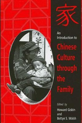 An Introduction to Chinese Culture through the Family