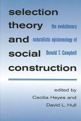 Selection Theory and Social Construction