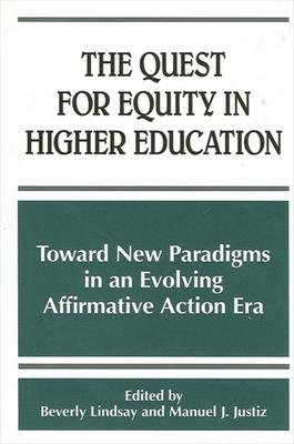 The Quest for Equity in Higher Education