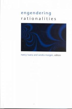 Engendering Rationalities