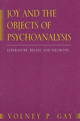 Joy and the Objects of Psychoanalysis