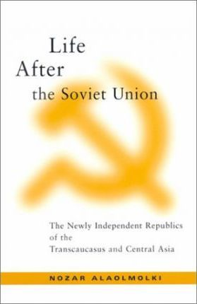 Life After the Soviet Union