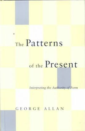 The Patterns of the Present