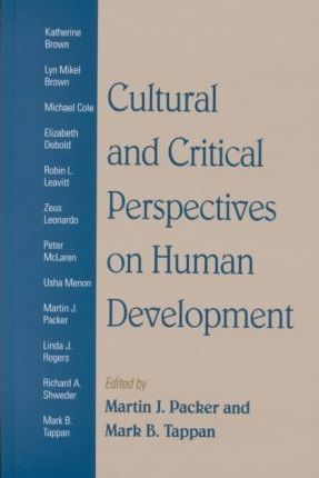 Cultural and Critical Perspectives on Human Development
