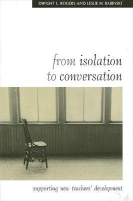 From Isolation to Conversation