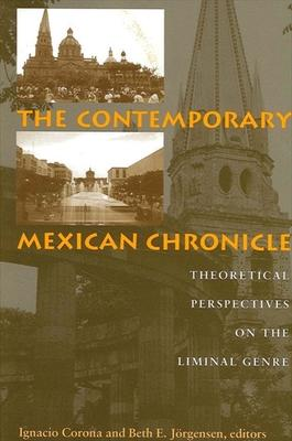 The Contemporary Mexican Chronicle