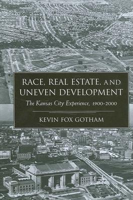 Race, Real Estate, and Uneven Development