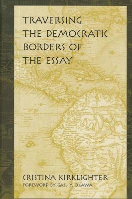 Traversing the Democratic Borders of the Essay