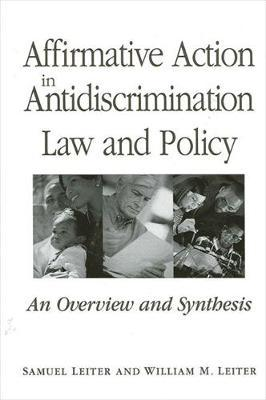 Affirmative Action in Antidiscrimination Law and Policy