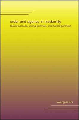 Order and Agency in Modernity